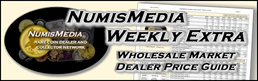 NumisMedia Market Weekly Extra Price Guide