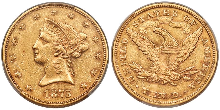 1875 $10 Gold PCGS AU50